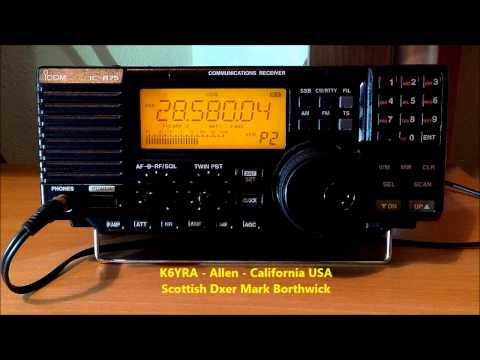 Ham Radio 10m DX K6YRA California Booming into Scotland on Icom IC-R75 and Super KAZ Array Antenna