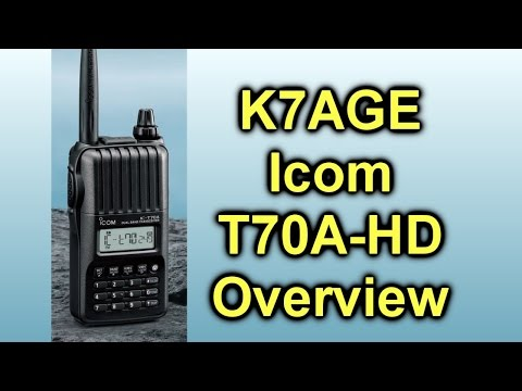 Icom T70A-HD Overview