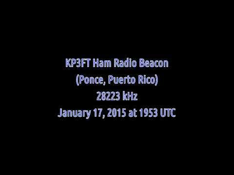 KP3FT Ham Radio Beacon (Ponce, Puerto Rico) - 28223 kHz (CW)