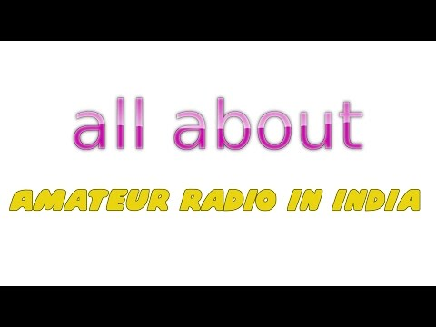 All About - Amateur radio in India (Extended)