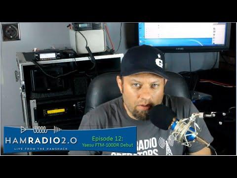Ham Radio 2.0: Episode 12 - Yaesu FTM-100DR Review
