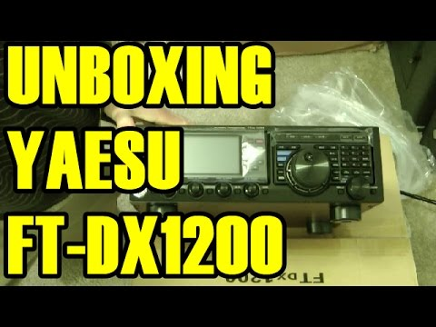 UNBOXING YAESU FT DX1200 HAM RADIO