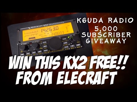 Win A Free KX2 From Elecraft & K6UDA Radio