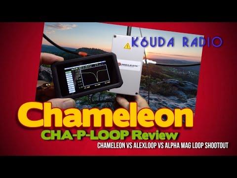 Chameleon -P-Loop Review Magnetic Loop Shootout Pt 1 - K6UDA Radio Episode 29