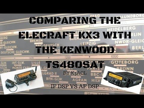 Comparing Elecraft KX3 & Kenwood TS480SAT Receivers Side by Side on Air SSB/AM/CW